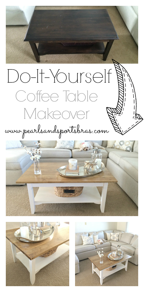 DIY Coffee Table Makeover   step by step directions and photos at www.pearlsandsportsbras.com  