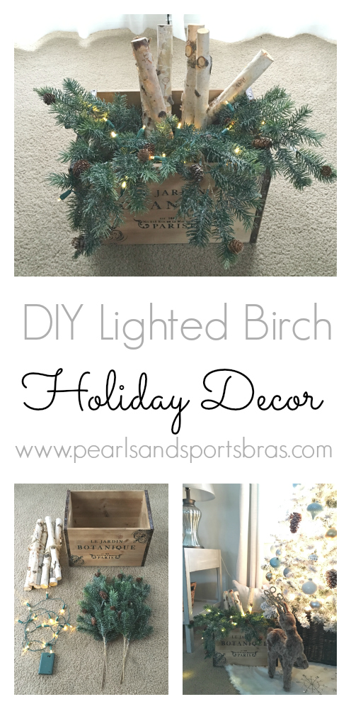 DIY Lighted Birch Holiday Decor: a simple rustic way to light up your home around the holidays! |www.pearlsandsportsbras.com|