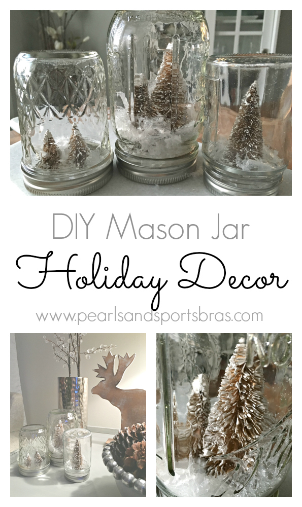 DIY Mason Jar Holiday Decor   www.pearlsandsportsbras.com  