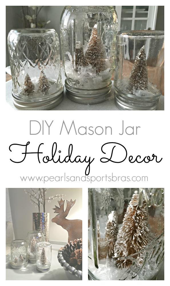 DIY Mason Jar Holiday Decor | www.pearlsandsportsbras.com |
