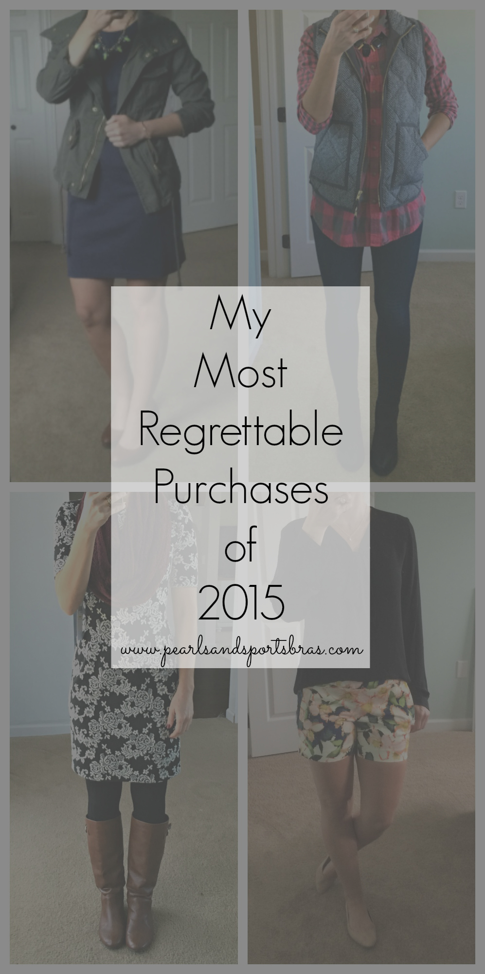 My Most Regrettable Purchases of 2015 |www.pearlsandsportsbras.com|