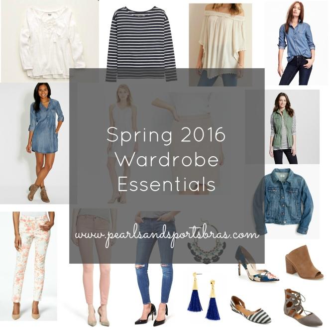 Spring 2016 Wardrobe Essentials  www.pearlsandsportsbras.com 