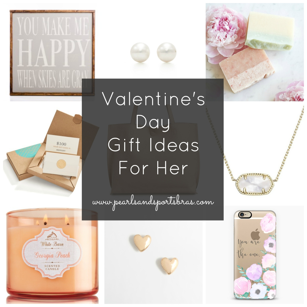 Valentine's Day Gift Ideas For Her  www.pearlsandsportsbras.com 