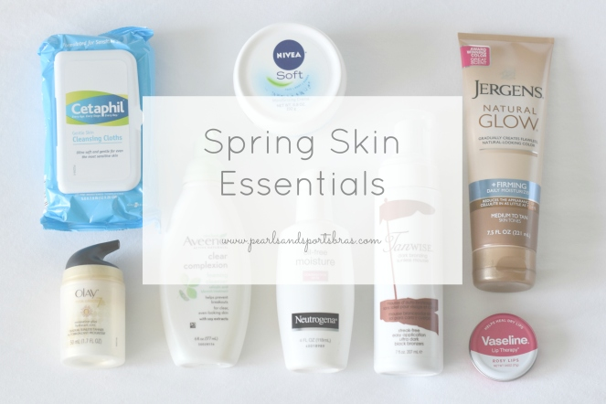 Spring Skin Essentials  www.pearlsandsportsbras.com 