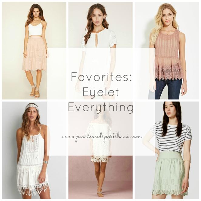 Eyelet Everything! |www.pearlsandsportsbras.com|