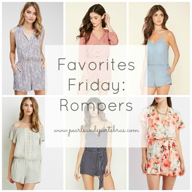 Favorites Friday: Rompers |www.pearlsandsportsbras.com|