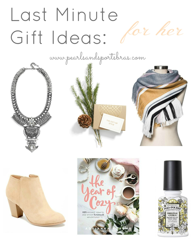 Last Minute Gift Ideas for Her |www.pearlsandsportsbras.com|