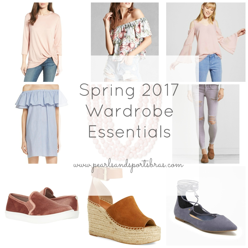 Spring 2017 Wardrobe Essentials |www.pearlsandsportsbras.com|